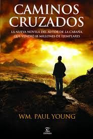 CAMINOS CRUZADOS-YOUNG, WILLIAM P.-9788467032574