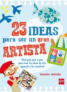 23 IDEAS PARA SER UN GRAN ARTISTA-MCCULLY, JENNIFER-9788467590777