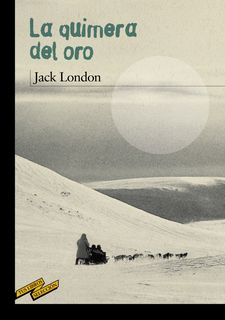 LA QUIMERA DEL ORO -LONDON, JACK-9788467887082