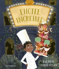 L'HOTEL INCREIBLE-KATE DAVIES/ISABELLE FOLLATH-9788467940770