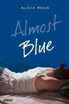 ALMOST BLUE -ROCA ALICIA-9788468324777