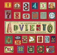 MI CALENDARIO DE ADVIENTO -CHILDREN '' S BOOKS, QUARTO-9788469600931