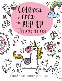 COLOREA Y CREA TU POP-UP. UNICORNIOS-GOLDING, ELIZABETH-9788469626009