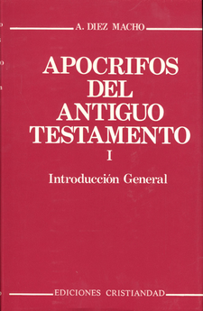 APOCRIFOS DEL ANTIGUO TESTAMENTO I. INTRODUCCION GENERAL-DIEZ MACHO, ALEJANDRO-9788470573613