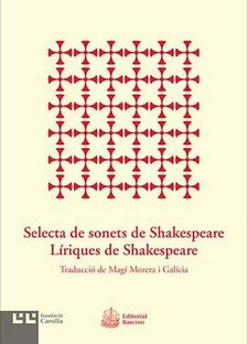 SELECTA DE SONETS DE SHAKESPEARE. LÍRIQUES DE SHAKESPEARE-SHAKESPEARE, WILLIAM-9788472268012