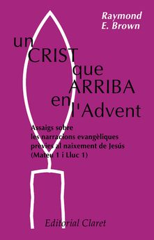 UN CRIST QUE ARRIBA EN L'ADVENT-BROWN, RAYMOND E.-9788472639300