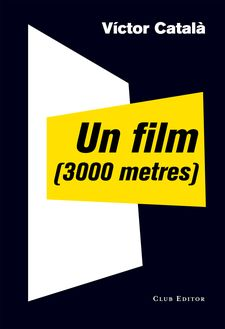 UN FILM (3000 METRES) -ALBERT, CATERINA-9788473291910
