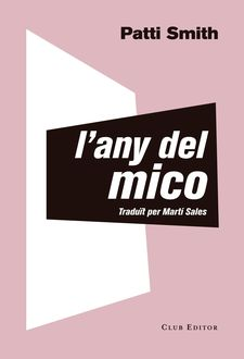 L'ANY DEL MICO-SMITH, PATTI-9788473292535