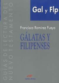 GÁLATAS Y FILIPENSES-RAMÍREZ FUEYO, FRANCISCO-8481693731