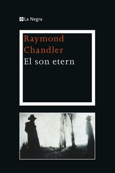 EL SON ETERN -CHANDLER , RAYMOND-9788482645292