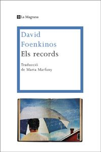 ELS RECORDS -FOENKINOS , DAVID-9788482645711