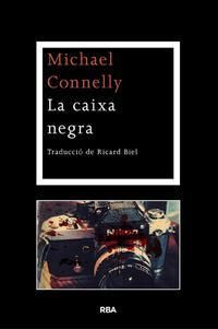 LA CAIXA NEGRA -CONNELLY , MICHAEL-9788482646152