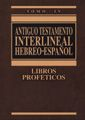 ANTIGUO TESTAMENTO INTERLINEAL HEBREO ESPAÑOL IV-CLIE, EDITORIAL-9788482673028