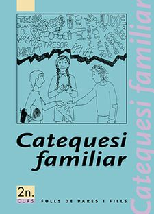 CATEQUESI FAMILIAR 2-FULLS DE PARES I FILLS-EDITORIAL CLARET, S.A.-8482970054