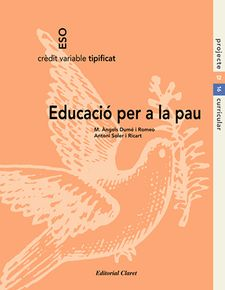 EDUCACIO PER A LA PAU - ESO - CREDIT VARIABLE-EDITORIAL CLARET-9788482970677