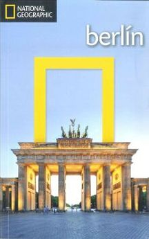 GUIA DE VIAJE BERLIN (ED. 2015) -NATIONAL GEOGRAPHIC-9788482986166