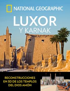LUXOR Y KARNAK-GEOGRAPHIC , NATIONAL-9788482986715