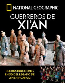 GUERREROS DE XI'AN-GEOGRAPHIC , NATIONAL-9788482987026