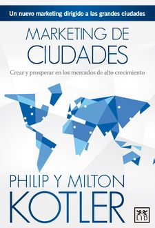 MARKETING DE CIUDADES -KOTLER, PHILIP / KOTLER, MILTON-9788483569399