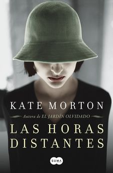 LAS HORAS DISTANTES -MORTON, KATE-9788483652510