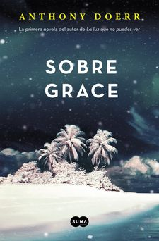SOBRE GRACE -DOERR, ANTHONY-978-84-8365-880-2