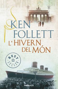 L'HIVERN DEL MÓN (THE CENTURY 2) -FOLLETT,KEN-9788490326084