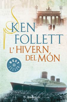 L''HIVERN DEL MÓN (THE CENTURY 2) -FOLLETT, KEN-9788490328163