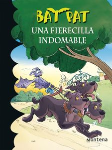 UNA FIERECILLA INDOMABLE (BAT PAT 33) -PAVANELLO,ROBERTO-9788490433669