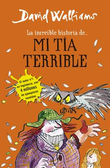 LA INCREÍBLE HISTORIA DE... MI TÍA TERRIBLE -WALLIAMS,DAVID-9788490434178