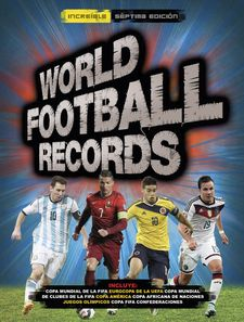 WORLD FOOTBALL RECORDS 2016 -AAVV-978-84-9043-479-6