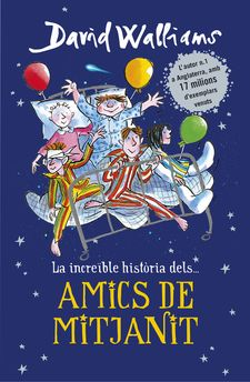 AMICS DE MITJANIT -WALLIAMS, DAVID-9788490437735