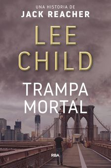 TRAMPA MORTAL-CHILD , LEE-9788490562796