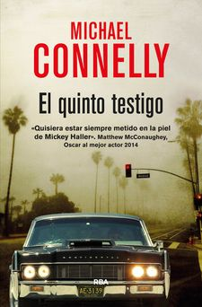 EL QUINTO TESTIGO -CONNELLY , MICHAEL-9788490564493