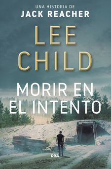 MORIR EN EL INTENTO-CHILD , LEE-9788490566770