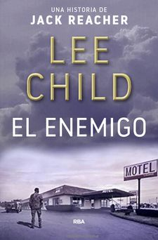 EL ENEMIGO -CHILD , LEE-9788490567746