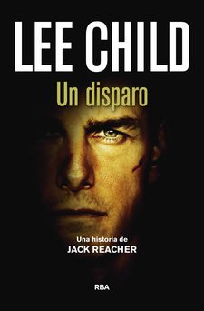 UN DISPARO -CHILD , LEE-9788490568002