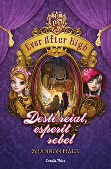 EVER AFTER HIGH 2. DESTÍ REIAL, ESPERIT REBEL -HALE, SHANNON-9788490574799