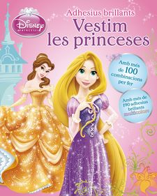VESTIM LES PRINCESES. ADHESIUS BRILLANTS -DISNEY-9788490575017