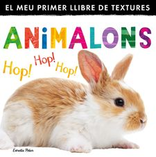 ANIMALONS. EL MEU PRIMER LLIBRE DE TEXTURES -LITTLE TIGER PRESS-9788490575567