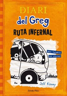 DIARI DEL GREG 9. RUTA INFERNAL -KINNEY, JEFF-9788490578667