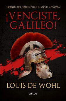 ¡VENCISTE, GALILEO!-WOHL, LOUIS DE-9788490616185