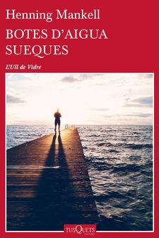 BOTES D'AIGUA SUEQUES-MANKELL, HENNING-9788490663233
