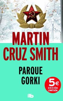 PARQUE GORKI-SMITH, MARTIN CRUZ-978-84-9070-232-1