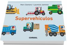 SUPERVEHÍCULOS -CLAMENS, MARC / JAMMES, LAURENCE-9788491012603