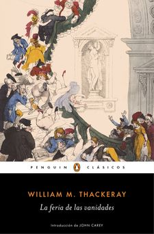 LA FERIA DE LAS VANIDADES-THACKERAY, WILLIAM M.-9788491051985