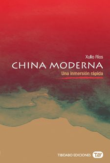 CHINA MODERNA -RÍOS PAREDES, XULIO-9788491172093