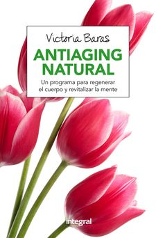 ANTIAGING NATURAL -BARAS VALL, VICTORIA-9788491180463