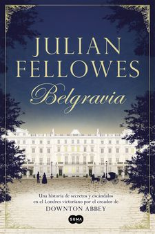BELGRAVIA -JULIAN FELLOWES-9788491290827
