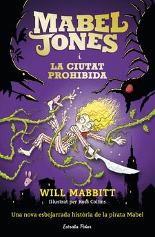 MABEL JONES I LA CIUTAT PROHIBIDA-MABBITT, WILL-9788491371878