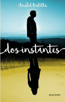 DOS INSTANTES-BOTELLA SOLER, ANABEL-9788491420460